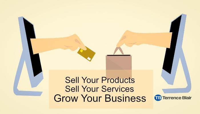 11 Simple Tips to Help You Sell Your Products and Services
